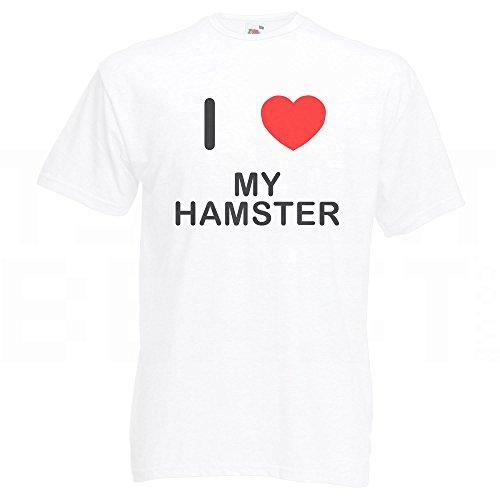 I Love My Hamster - T-Shirt Weiß