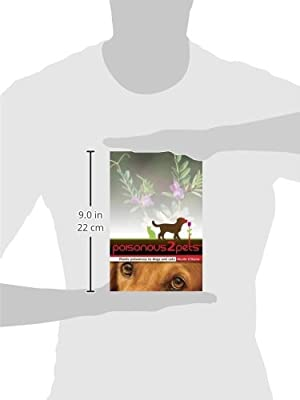 Poisonous to Pets: Plants Poisonous to Dogs and Cats by CSIRO Publishing