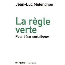 La règle verte : Pour l'éco-socialisme