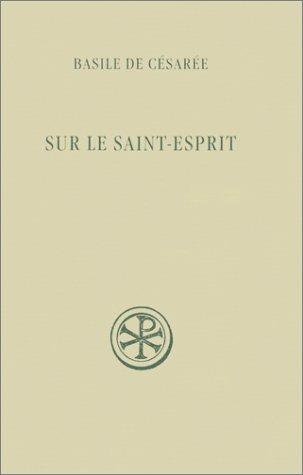 Sur le saint-esprit par Basile de Césarée