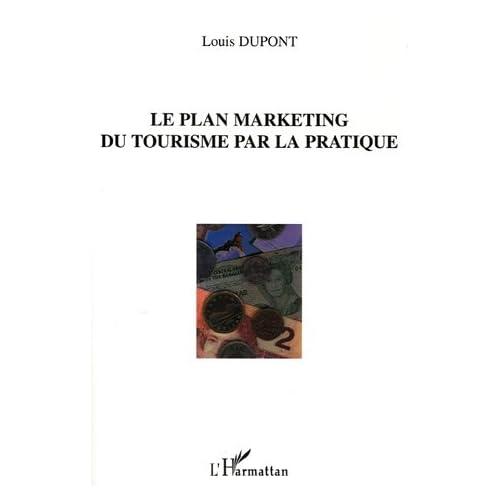 Le plan marketing du tourisme par la pratique