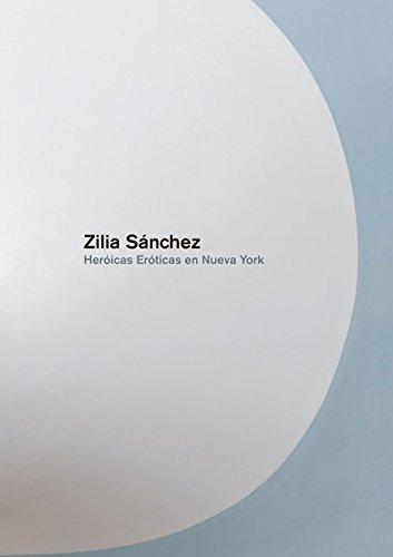 Heróicas, Eróticas en Nueva York