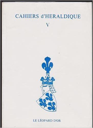 Livres gratuits en ligne Cahiers d'héraldique V : Armorial Bellenville pdf, epub