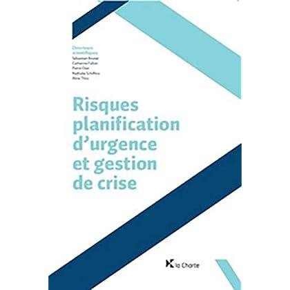 Risques, planification d'urgence et gestion de crise - 2ème édition