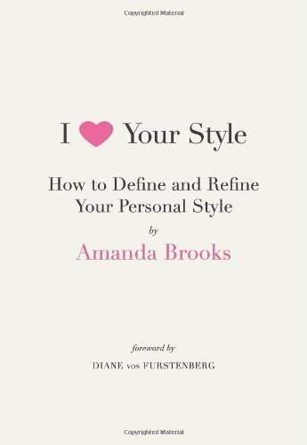i-love-your-style-by-brooks-amanda-von-furstenberg-diane-2009
