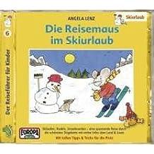 Die Reisemaus 06 im Skiurlaub. Cassette . Der Reiseführer für Kinder