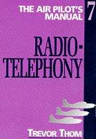 Air Pilot's Manual: Radiotelephony v. 7