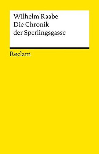 Die Chronik der Sperlingsgasse (Reclams Universal-Bibliothek)