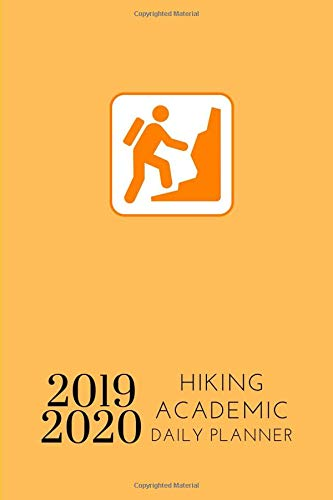 2019 2020 Hiking Academic Daily Planner: Small Mini Calendar To Fit Purse & Pocket; Ultra Portable Slim Monthly & Weekly Goals Journal With Quote For ... & Teacher In Sports; From Jul 2019 - Jun 2020