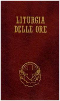 Liturgia delle ore secondo il rito romano e il calendario serafico: 3