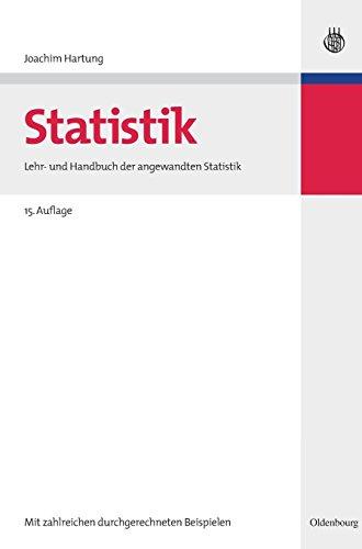 Statistik: Lehr- und Handbuch der angewandten Statistik -