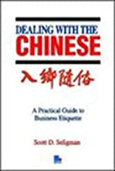 Dealing with the Chinese by Scott D. Seligman (1989-07-01)