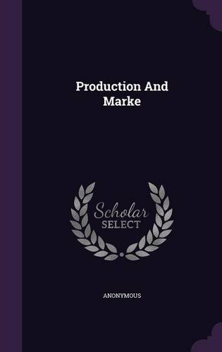 Production And Marke