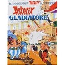 Asterix gladiatore (Astérix Italien)