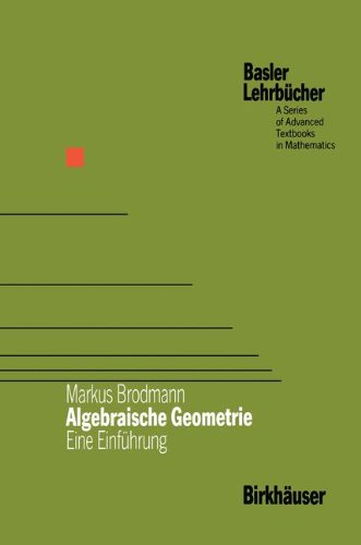 Basler Lehrbücher, Bd. 1: Algebraische Geometrie. Eine Einführung