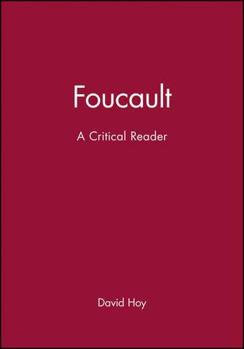Foucault Critical Reader: A Critical Reader (Blackwell Critical Reader)