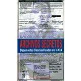 Archivos secretos: Documentos desclasificados de la CIA (Colección Septiembre)
