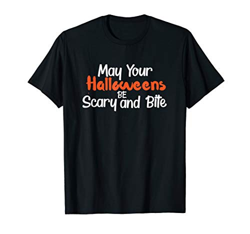Be Scary and Bite Shirt lustiger Herbst T-Shirt ()