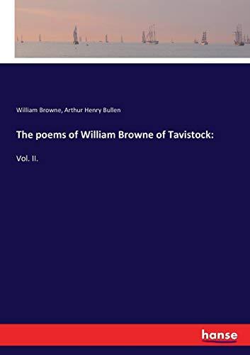 The poems of William Browne of Tavistock:: Vol. II. - Collection 2 Irish Die Vol