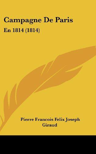 Campagne de Paris: En 1814 (1814)
