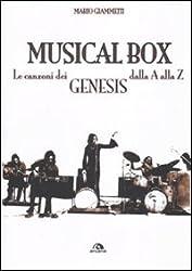 Musical box. Le canzoni dei Genesis dalla A alla Z