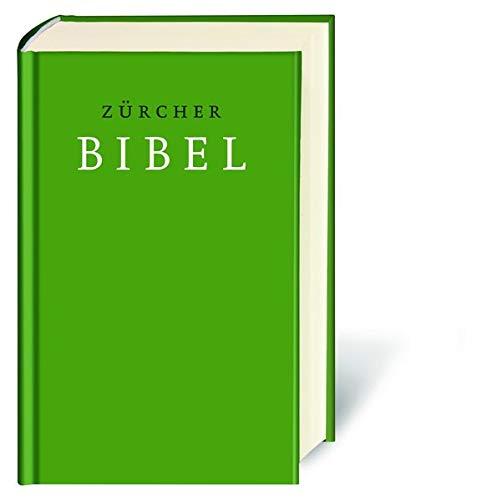 Zürcher Bibel: Mit deuterokanonischen Schriften, Einleitungen und Glossar