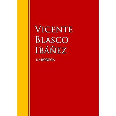 La bodega: Biblioteca de Grandes Escritores (Spanish Edition)