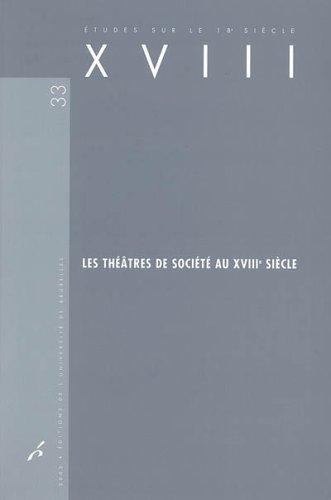 Les théâtres de société au XVIIIe siècle