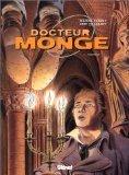 Docteur Monge, tome 1 : Hermine