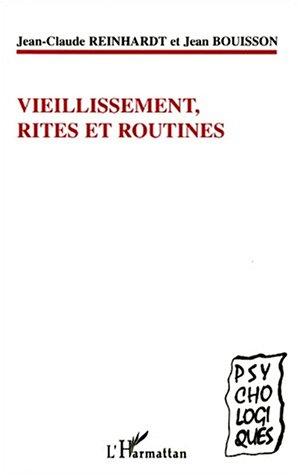 Vieillissement rites et routines par Jean-Claude Reinhardt, Jean Bouisson