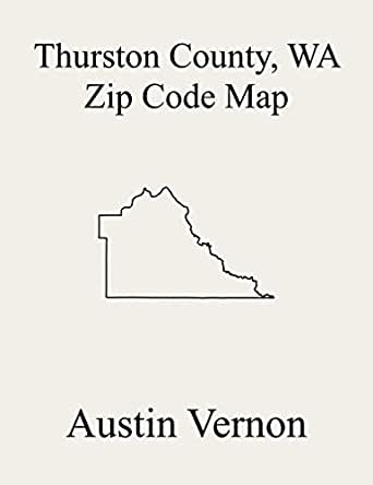 thurston county zip code map Thurston County Washington Zip Code Map Includes Olympia