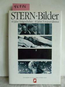 Stern-Bilder - 40 Jahre Zeitgeschehen - 40 Jahre Fotojournalismus: Eine Foto-Dokumentation (Stern-Bücher) Buch-Cover