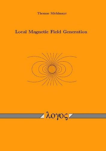 Local Magnetic Field Generation par Thomas Michlmayr