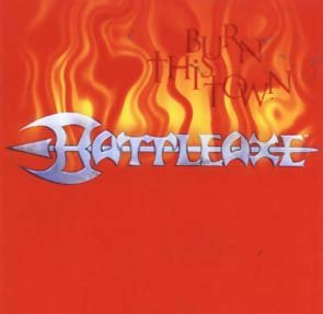 Burn This Town by Battleaxe