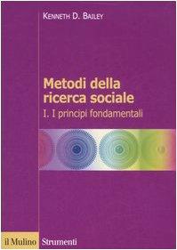 Metodi della ricerca sociale: 1