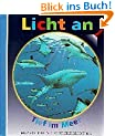 Licht an . . ., Bd.1, Tief im Meer