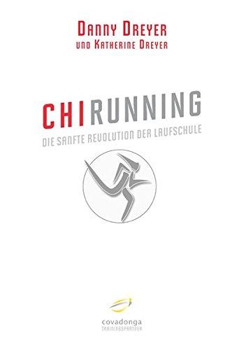 Preisvergleich Produktbild ChiRunning: Die sanfte Revolution der Laufschule