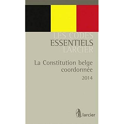 La Constitution belge coordonnée - De gecoördineerde belgische Grondwet