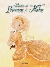 Historias De Princesas Y Hadas (Cuentos Clasicos Ilustrado)