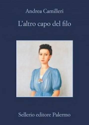 L'Altro Capo Del Filo by Andrea Camilleri (2016-05-26)