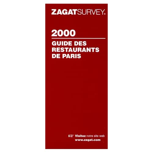 Zagatsurvey 2000: Paris Restaurants