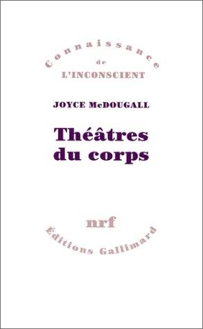 Théâtres du corps par Joyce Mc Dougall