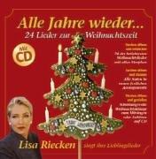 alle-jahre-wieder-24-lieder-zur-weihnachtszeit-mit-cd-mit-allen-textstrophen-und-noten-lisa-riecken-