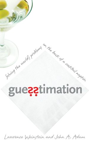 Free Guesstimation Solving The World S Problems On The Back Of A