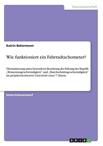 Wie funktioniert ein Fahrradtachometer?: Thematisierung unter besonderer Beachtung der Klärung der Begriffe