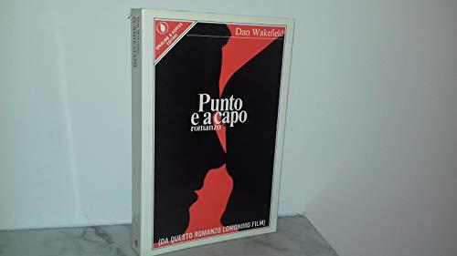 PUNTO A CAPO (DA QUESTO ROMANZO L'OMONIMO FILM)