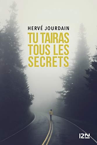 Tu tairas tous les secrets - Hervé Jourdain (2018)