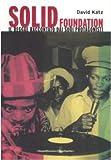 Solid foundation. Il reggae raccontato dai suoi protagonisti