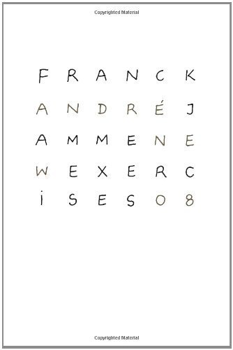 New Exercises by Franck André Jamme (2008-12-01)