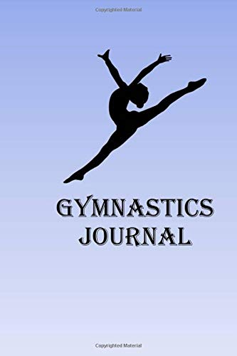 Gymnastics Journal: Record your daily exercise workouts in this handy Gymnastics journal for men, Gymnastics journal for women. por Lawrence Westfall